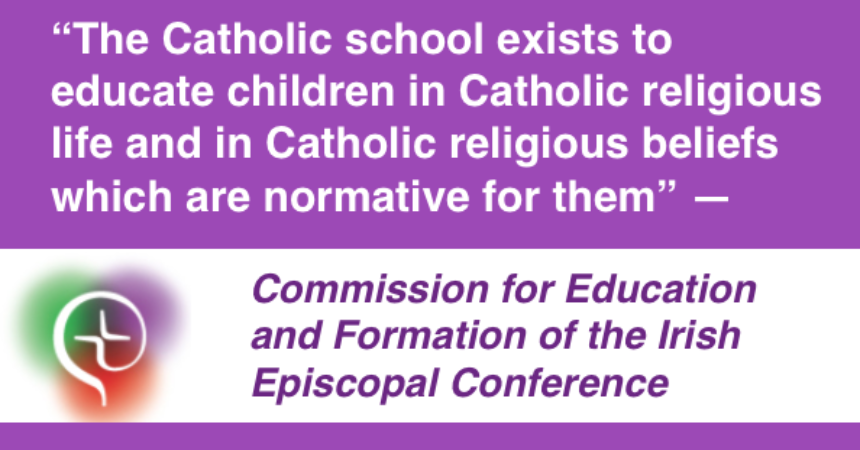 U201cThe Catholic School Exists To Educate Children In Catholic Religious Life  And Beliefs,u201d