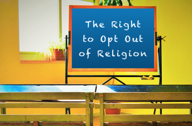 Schools admission policies must respect the right to opt out of religion classes